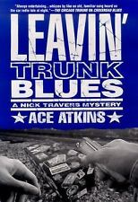 Leavin' Trunk Blues (Nick Travers Mysteries), Atkins, Ace, Acceptable Book