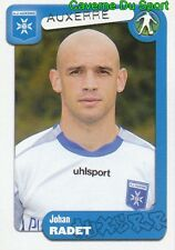 030 JOHAN RADET FRANCE AJ AUXERRE STICKER FOOT 2005 PANINI