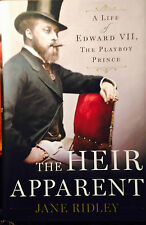 RIDLEY, THE HEIR APPARENT A LIFE OF EDWARD VII, THE PLAYBOY PRINCE, Random House