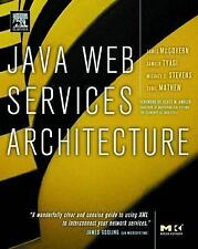 Java Web Services Architecture (The Morgan Kaufmann Series in Data Management Sy