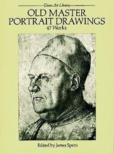 Old Master Portrait Drawings: 47 Works (Dover Fine Art, History of Art) by