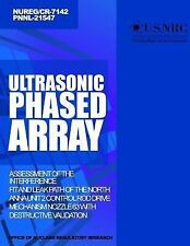 Ultrasonic Phased Array Assessment of the Interference Fit and Leak Path of...