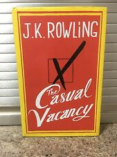 The Casual Vacancy - J K Rowling - 1st edition / first impression - New cond