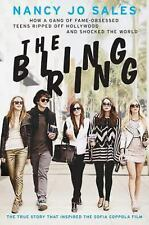 The Bling Ring: How a Gang of Fame-Obsessed Teens Ripped Off Hollywood and Sho..