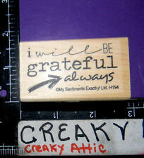 I WILL BE GRATEFUL ALWAYS RUBBER STAMP MY SENTIMENTS EXACTLY WEDDING