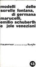 DEPLIANT MODA MODELLI DELLE SORELLE FONTANA MARUCELLI SCHUBERTH VENEZIANI 8-190