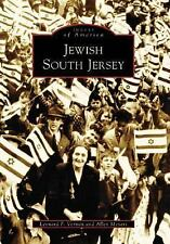 Jewish South Jersey (NJ) (Images of America) ~ Meyers, Allen, Vernon, Leonard F.