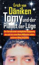 TOMY UND DER PLANET DER LÜGE - Das 35. Buch von Erich von Däniken - NEU OVP