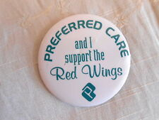 Vintage Preferred Care And I Support the Detroit Red Wings NHL Hockey Pinback
