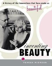 Inventing Beauty: A History of the Innovations that Have Made Us Beaut-ExLibrary