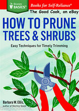New  How To Prune Trees & Shrubs incl Roses Vines Fruit Easy DIY Gardening  Book