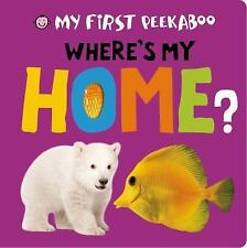 My First Peekaboo: Where's My Home?