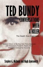Ted Bundy : Conversations with a Killer