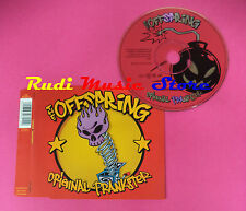 CD singolo The Offspring ‎Original Prankster COL 669821 2  no lp mc vhs(S19)