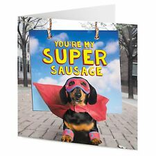 'You're my Super Sausage' funny Dachshund dog superhero Valentine Birthday card
