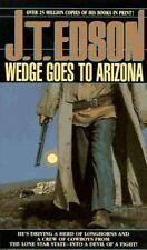 Wedge Goes to Arizona by J. T. Edson (1996, Paperback)