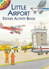 Dover Little Activity Books Stickers: Little Airport Sticker Activity Book by...
