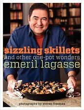 Sizzling Skillets and Other One-Pot Wonders by Emeril Lagasse (2011, Paperback