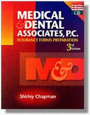Medical and Dental Associates PC : Insurance Forms Preparation by Shirley J. Cha