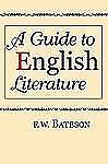 A Guide to English Literature by F. W. Bateson (2008, Paperback)