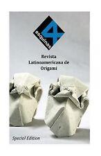 4 Esquinas Revista Latinoamericana de Origami. Edición Especial. Agosto 2015...