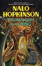 Brown Girl in the Ring by Nalo Hopkinson (1998, Paperback, Reprint)
