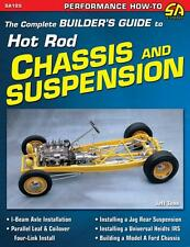 Builders Guide to Hot Rod Suspension - Solid Axles, Independant Suspension, IRS
