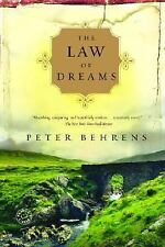 The Law of Dreams by Peter Behrens (2007, Paperback)
