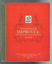 Art Catalog De La Pluma A La Imprenta Cultura Impresa En Puerto Rico 1806 1906