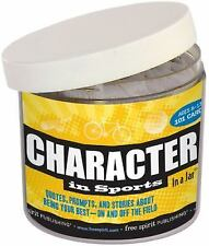 In a Jar® Ser.: Character in Sports : Quotes, Prompts, and Stories about...
