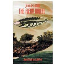 The Fiery Wheel by Jean de La Hire (2013, Paperback)