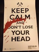 """SDCC 2013 SLEEPY HOLLOW POSTER 11""""x17"""" KEEP CALM AND DONT LOSE YOUR HEAD RARE"""