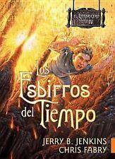 Los esbirros del tiempo (El Lombricero) (Spanish Edition)