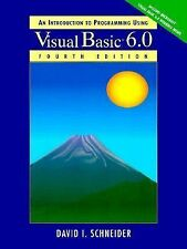 An Introduction to Programming with Visual Basic 6.0 (4th Edition) Schneider, D