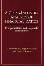 A Cross-industry Analysis of Financial Ratios, Comparabilities and Corporate Per