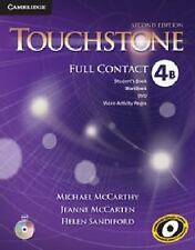 TOUCHSTONE LEVEL 4 FULL CONTACT B 2ND EDITION by Michael McCarthy (2014,...