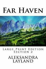 The Windflower Saga: Far Haven (Large Print Edition, Section 2) : A Quest for...