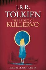 The Story of Kullervo by J. R. R. Tolkien (2016, Hardcover)