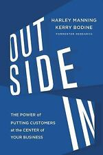 Outside In: The Power of Putting Customers at the Center of Your Business, Bodin