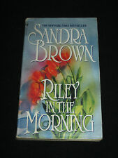 msm SANDRA BROWN ~ RILEY IN THE MORNING