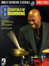 Eight Essentials of Drumming: Grooves, Fundamentals, and Musicianship (Drum S...
