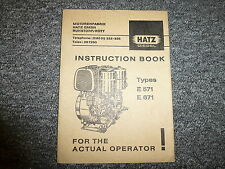 Hatz E571 & E671 Diesel Air Cooled Engine Owner Operator Maintenance Manual Book