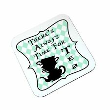 Alice in Wonderland Theres Always Time For Tea Novelty Wooden Coaster High Gloss