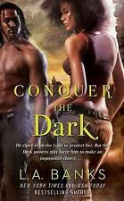 Conquer the Dark by L. A. Banks (Paperback, 2011)
