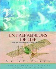 Entrepreneurs of Life: Faith and the Venture of Purposeful Living (Trinity Forum