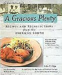 A Gracious Plenty: Recipes and Recollections from the American South by Edge, J