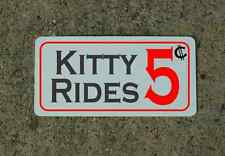 KITTY RIDES Metal Sign 4 Rollplay Cosplay Girls Clubwear Rave Props Cat