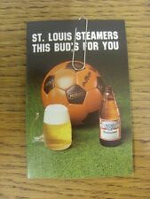 1982/1983 Fixture Card: Soccer - St Louis Steamers (Budweiser single fold card).