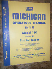 CLARK MICHIGAN MODEL 180 SERIES III TRACTOR DOZER FACTORY OPERATOR'S MANUAL 1859