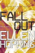 FALL OUT -Ellen Hopkins- PAPERBACK ~ NEW